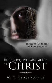 Reflecting the Character of Christ: The Echo of God's Image in the Human Heart