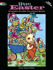 Happy Easter Stained Glass Coloring Book  -     By: Eileen Rudisill Miller