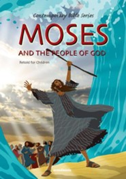 Moses and the People of God, Retold  -     By: Joy Melissa Jensen     Illustrated By: Gustavo Mazali