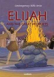Elijah and the Great Prophets, Retold