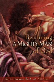 Becoming a Mighty Man of God - Slightly Imperfect
