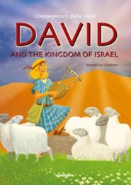 David and the Kingdom of Israel, Retold