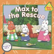Max to the Rescue