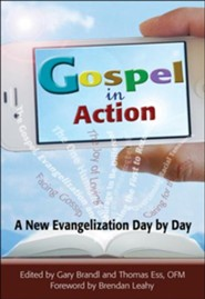 Gospel in Action: A New Evangelization Day by Day