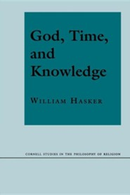 God, Time, and Knowledge: Science, Poetry, and Politics in the Age of Milton Revised Edition