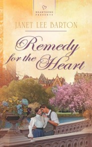 Remedy for the Heart  -     By: Janet Lee Barton