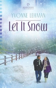 Let It Snow  -              By: Yvonne Lehman