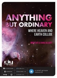 Anything But Ordinary: Where Heaven and Earth Collide, DVD Curriculum  -     By: Brad Tate, Chase Allcott