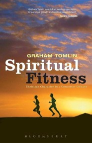 Spiritual Fitness: Christian Character in a Consumer Society