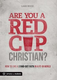 Are You a Red Cup Christian?
