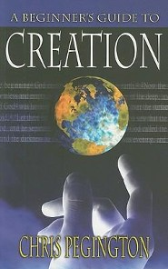Beginners Guide To Creation  -     By: Chris Pegington
