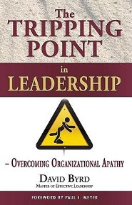 The Tripping Point in Leadership: Overcoming Organizational Apathy