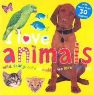 I Love Animals  -     By: Robert Tainsh, Simon Mugford