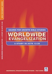 Worldwide Evangelization: A Study in Acts 13-28