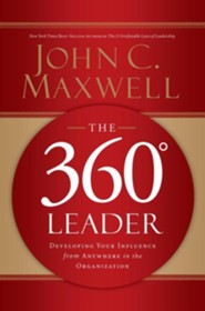 360 Degree Leader, The: Developing Your Influence from Anywhere in the Organization - unabridged audiobook on MP3