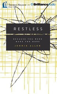 Restless: Because You Were Made for More - unabridged audiobook on CD