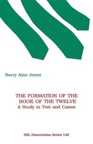 The Formation of the Book of the Twelve: A Study in Text and Canon, Paper
