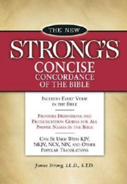 The New Strong's Concise Concordance of the Bible  - Slightly Imperfect
