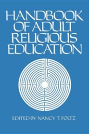 Handbook of Adult Religious Education