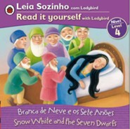 Snow White, Bilingual: Fairy Tales, Level 4, Portuguese