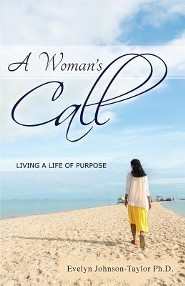 A Woman's Call: Living a Life of Purpose