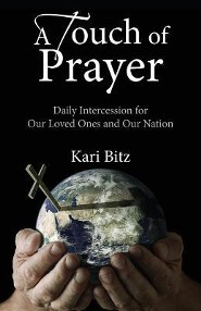 A Touch of Prayer: Daily Intercession for Our Loved Ones and Our Nation