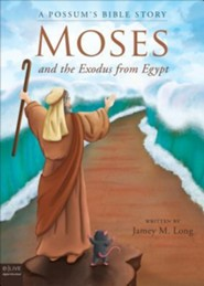 A Possum's Bible Story: Moses and the Exodus from Egypt