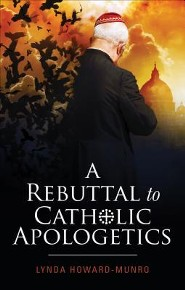 A Rebuttal to Catholic Apologetics