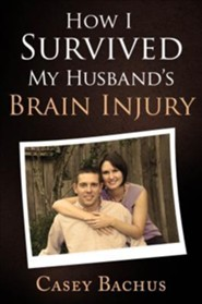 How I Survived My Husband's Brain Injury