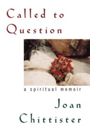 Called to Question: A Spiritual Memoir