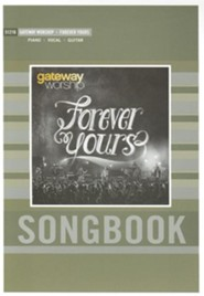 Forever Yours   -     By: Gateway Worship