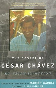 The Gospel of Cesar Chavez: My Faith in Action  -     Edited By: Mario T. Garcia     By: Mario T. Garcia(ED.) & Mario T. Garcia
