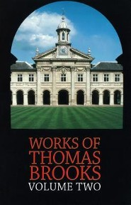 The Works of Thomas Brooks Vol 2 Revised Edition
