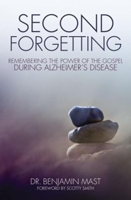 Second Forgetting: Remembering the Power of the Gospel during Alzheimer's Disease - Slightly Imperfect