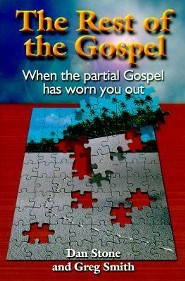 The Rest of the Gospel: When the Partial Gospel Has Worn You Out - Slightly Imperfect