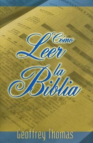 Como Leer la Biblia = Reading the Bible, Edition 01