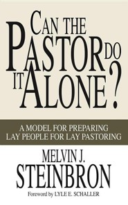 Can the Pastor Do It Alone?: A Model for Preparing Lay People for Lay Pastoring