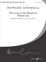The Lord Is My Shepherd (Psalm 23)  -              By: Howard Goodall