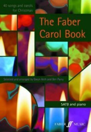 The Faber Carol Book  -              By: Gwyn Arch, Ben Parry