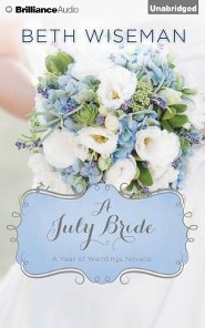 #7: A July Bride - unabridged audiobook on CD