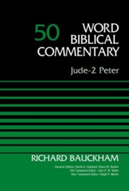 Jude-2 Peter: Word Biblical Commentary, Volume 50 [WBC] (Revised)