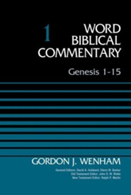 Genesis 1-15: Word Biblical Commentary, Volume 1 [WBC] (Revised)