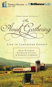 An Amish Gathering: Life in Lancaster County - unabridged audiobook on CD