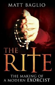 The Rite: The Making of a Modern Exorcist  -     By: Matt Baglio