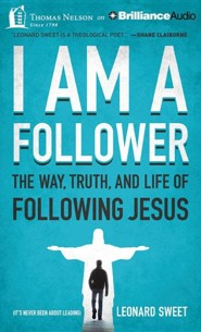 I Am a Follower: The Way, Truth, and Life of Following Jesus - unabridged audiobook on MP3-CD