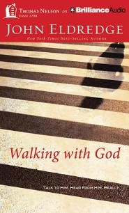 Walking with God: Talk to Him. Hear from Him. Really. - unabridged audiobook on MP3-CD