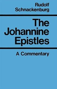 The Johannine Epistles: Introduction and Commentary