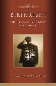Birthright   -     By: David C. Needham