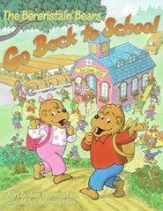 The Berenstain Bears Go Back to School  -     By: Stan Berenstain, Jan Berenstain     Illustrated By: Stan Berenstain