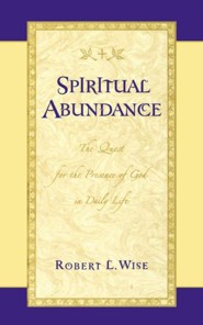 Spiritual Abundance  -              By: Robert Wise